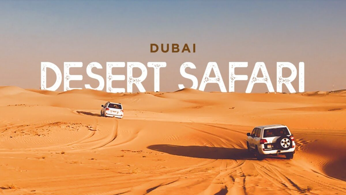 4 Reasons that make Desert Safari Dubai the Best Vacation Destination