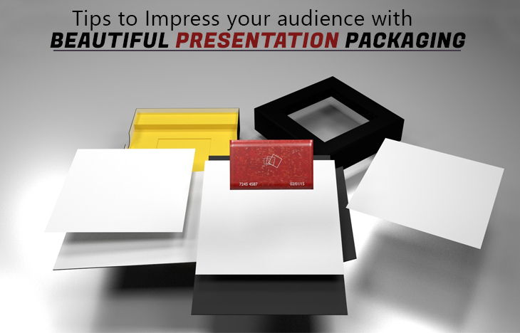 Tips To Impress Your Audience With Beautiful Presentation Packaging
