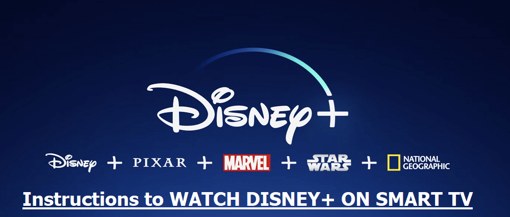Watch Disney Plus On Smart TV – Follow Easy Steps To Activate